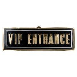 VIP Entrance Skilt